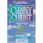 """Clearly Communicating Christ"" by Landa Cope (OUT OF STOCK)"